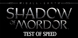 Middle-earth Shadow of Mordor Test of Speed cd key best prices