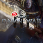 Dawn of War 3's First 10 Minutes Gameplay: Watch It Here!