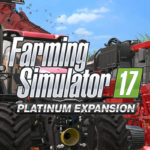 Here's What You'll Get in the Farming Simulator 17 Platinum Expansion