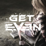 Get Even Launch Trailer Released! Watch It Now!