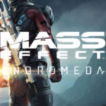 Mass Effect Andromeda is Coming! Are You Ready?