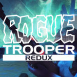 Rogue Trooper Redux Offically Launching October 17th!