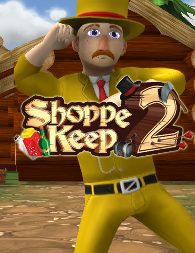 Know What's Included In The Shoppe Keep 2 Upgrade Edition!