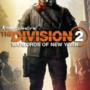 The Division 2 Warlords of New York Atualizar tamanhos Revelados
