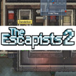 Get Your Hands on The Escapists 2 Early!