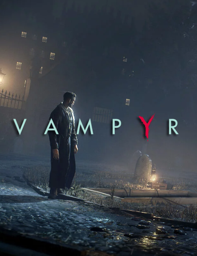 Vampyr Launch Trailer Revealed And It Is Captivating