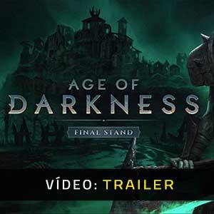 Age of Darkness Final Stand Atrelado De Vídeo