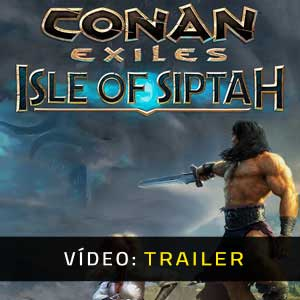 Conan Exiles Isle Of Siptah Atrelado De Vídeo
