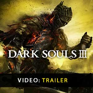 Dark Souls 3 Vídeo do atrelado