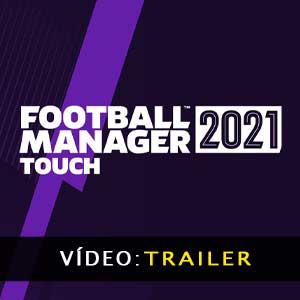 Football Manager 2021 Touch Atrelado de vídeo
