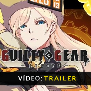 Guilty Gear Strive Vídeo do atrelado
