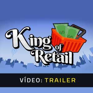 King of Retail Atrelado de vídeo