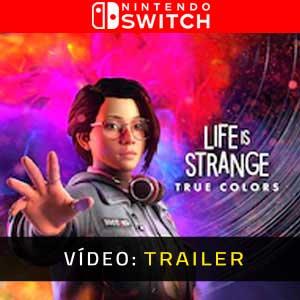 Life is Strange True Colors Nintendo Switch Atrelado de vídeo