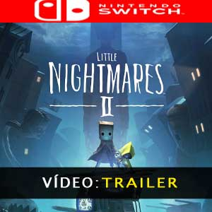 Little Nightmares 2 Atrelado de vídeo
