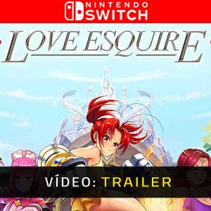 Love Esquire Vídeo do Switch Trailer