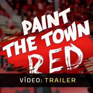 Paint The Town Red Atrelado De Vídeo