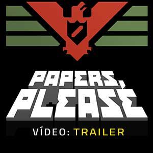 Papers Please Atrelado de vídeo