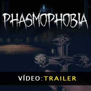 Vídeo do Trailer Phasmophobia