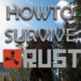 Rust – Guia para Principiantes & Pro Survival 2021