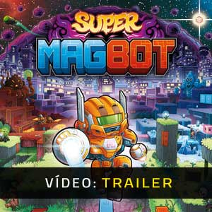 Super Magbot Atrelado De Vídeo