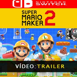 Vídeo do trailer de Super Mario Maker 2