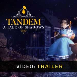 Tandem A Tale of Shadows Atrelado De Vídeo