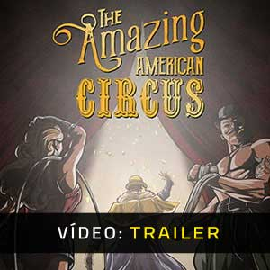 The Amazing American Circus Atrelado De Vídeo