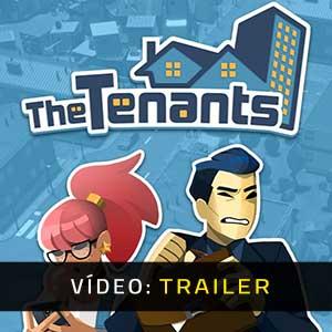 The Tenants Atrelado de vídeo