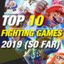 Os 10 Melhores Jogos de Luta de 2019 Até Agora