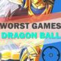 Top 20 Piores Jogos de Dragon Ball