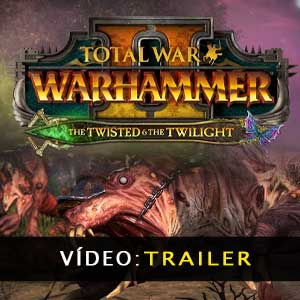 Total War WARHAMMER 2 The Twisted & The Twilight Video Trailer