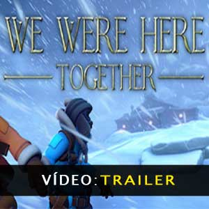 We Were Here Together Vídeo do atrelado