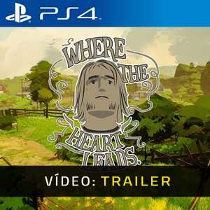 Where The Heart Leads PS4 Atrelado de vídeo