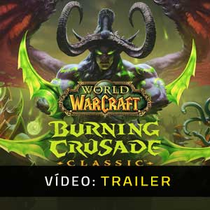 World of Warcraft Burning Crusade Classic Atrelado De Vídeo