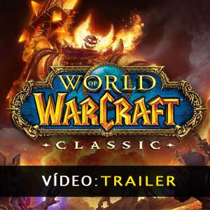 World of Warcraft Classic vídeo do trailer